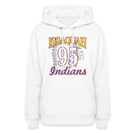 Hoodies ~ Women's Hooded Sweatshirt ~ ISSAQUAH Indians 95