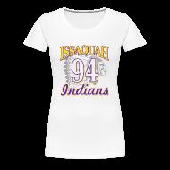 Women's T-Shirts ~ Women's Premium T-Shirt ~ ISSAQUAH Indians 94