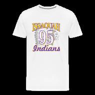T-Shirts ~ Men's Premium T-Shirt ~ ISSAQUAH Indians 95