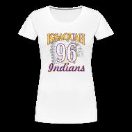 Women's T-Shirts ~ Women's Premium T-Shirt ~ ISSAQUAH Indians 96