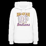Hoodies ~ Women's Hooded Sweatshirt ~ ISSAQUAH Indians 98