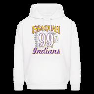 Hoodies ~ Men's Hooded Sweatshirt ~ ISSAQUAH Indians 99