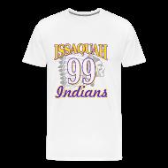 T-Shirts ~ Men's Premium T-Shirt ~ ISSAQUAH Indians 99