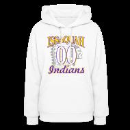 Hoodies ~ Women's Hoodie ~ ISSAQUAH Indians 00