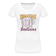 Women's T-Shirts ~ Women's Premium T-Shirt ~ ISSAQUAH Indians 01