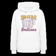 Hoodies ~ Women's Hooded Sweatshirt ~ ISSAQUAH Indians 03