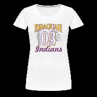 T-Shirts ~ Women's Premium T-Shirt ~ ISSAQUAH Indians 03