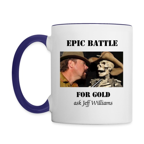 Epic Battle for Gold Coffee Cup - Contrast Coffee Mug