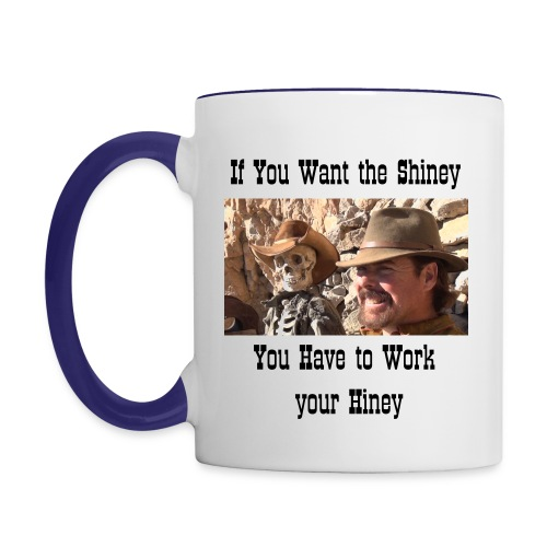 Work Your Hiney Coffee cup - Contrast Coffee Mug