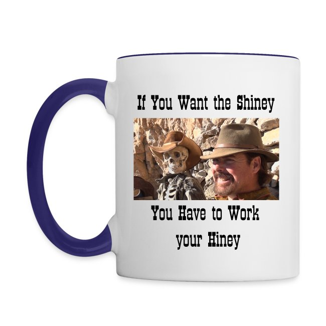 Work Your Hiney Coffee cup