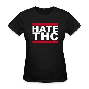 Women's Hate THC - Women's T-Shirt