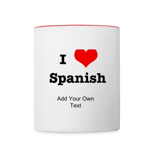 I Love Spanish Coffee Mug - Contrast Coffee Mug