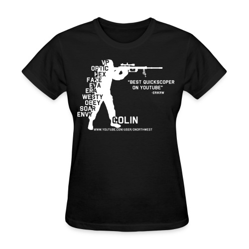 Quickscopin' Colin - Women's T-Shirt