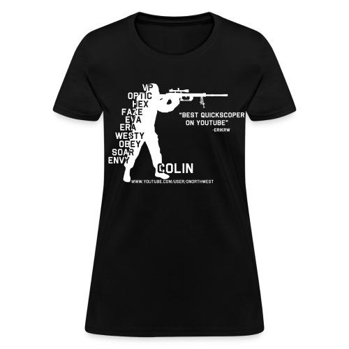 Quickscopin' Colin - Women's T-Shirt