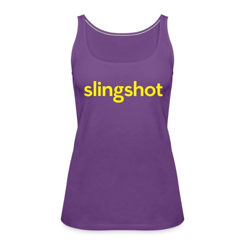 SlingShot Woman's Tank-Top - Women's Premium Tank Top