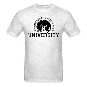 Chupacabra Investigator University Shirt - Men's T-Shirt