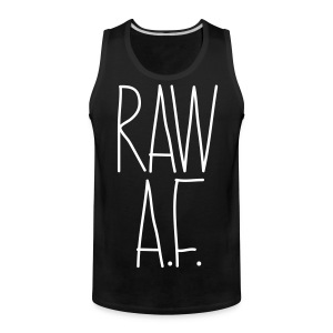 Raw As Fuck - Men's Premium Tank