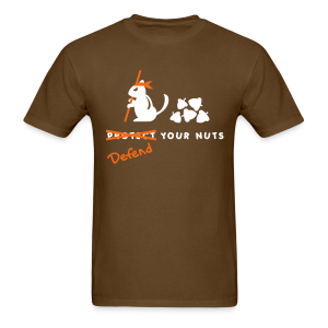 Defend Your Nuts Shirt - Men's T-Shirt