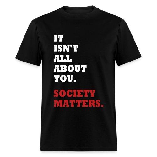 Society Matters - Men's T-Shirt