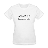 T-Shirts ~ Women's T-Shirt ~ Gaza on my mind (women's)