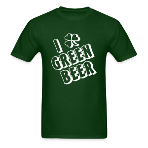 I Love Green Beer St. Patrick's Day Shirt - Men's T-Shirt
