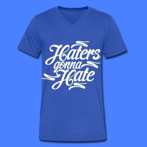 Haters Gonna Hate T-Shirts - Men's V-Neck T-Shirt by Canvas