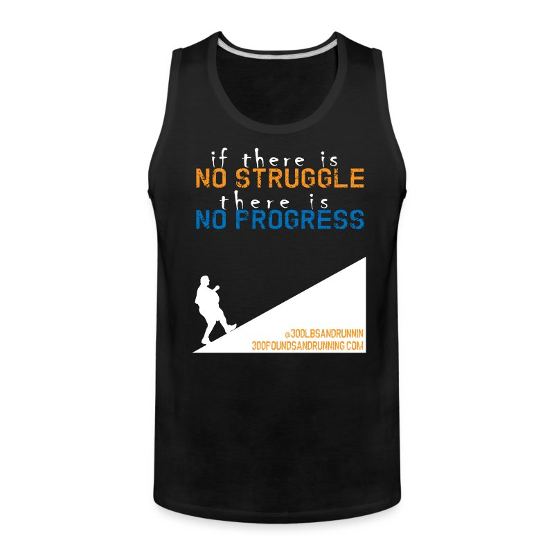 no-struggle-no-progress3.png - Men's Premium Tank