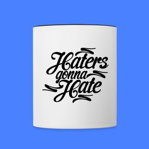 Haters Gonna Hate Bottles & Mugs - Contrast Coffee Mug