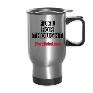 Fule For Thought Tumbler - Travel Mug