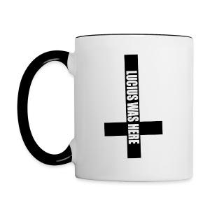 LUCIUS WAS HERE - Contrast Coffee Mug
