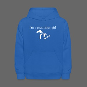 I'm A Great Lakes Girl - Kids' Hoodie
