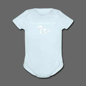 I'm A Great Lakes Girl - Short Sleeve Baby Bodysuit