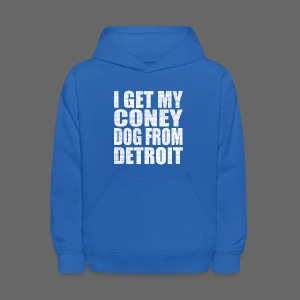 I get my coney dog from Detroit - Kids' Hoodie