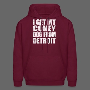 I get my coney dog from Detroit - Men's Hoodie