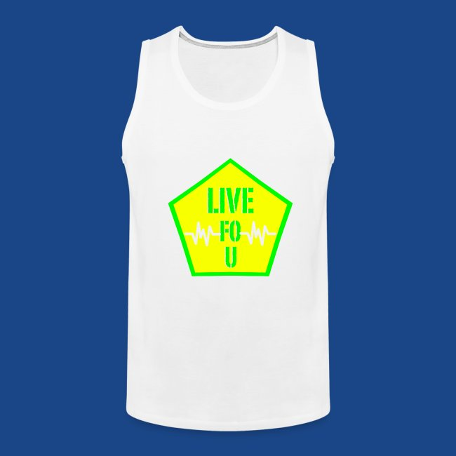 LIVE FO U MEN TANK BY RONALD RENEE