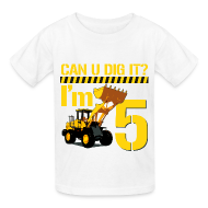 Kids' Shirts ~ Kids' T-Shirt ~ Can U Dig It?