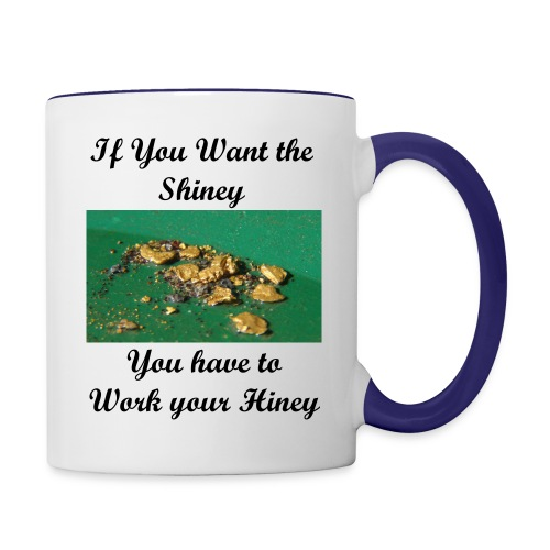 Work Your Hiney Coffee Mug - Contrast Coffee Mug
