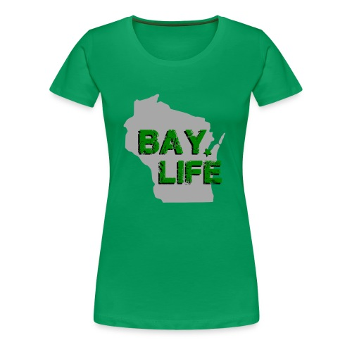 Green Bay Life - Women's - Women's Premium T-Shirt