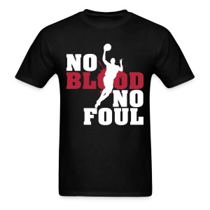 No Blood No Foul (4) - Men's T-Shirt