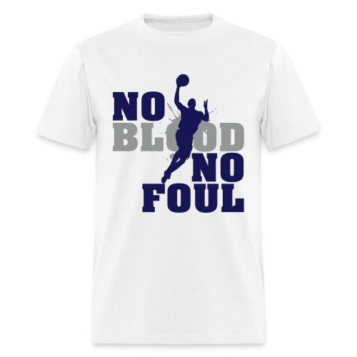 No Blood No Foul (2) - Men's T-Shirt