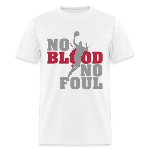 No Blood No Foul (3) - Men's T-Shirt