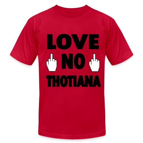 Love No Thotiana - Men's Fine Jersey T-Shirt