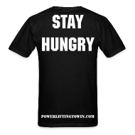 T-Shirts ~ Men's T-Shirt ~ Stay Hungry
