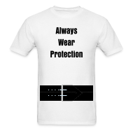 T-Shirts ~ Men's T-Shirt ~ Always Wear Protection!