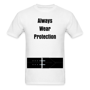 Always Wear Protection! - Men's T-Shirt