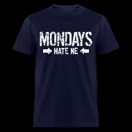 T-Shirts ~ Men's T-Shirt ~ Mondays Hate Me Shirt