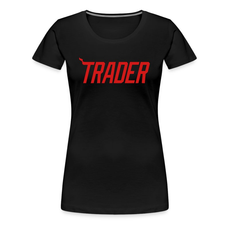 #TRADER - LADIES - Women's Premium T-Shirt
