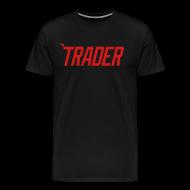 T-Shirts ~ Men's Premium T-Shirt ~ #TRADER