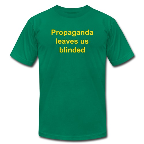 Propaganda leaves us blinded - Men's Fine Jersey T-Shirt