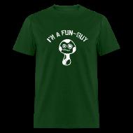 T-Shirts ~ Men's T-Shirt ~ I'm a Fun Guy - Fungi - Mushroom Shirt